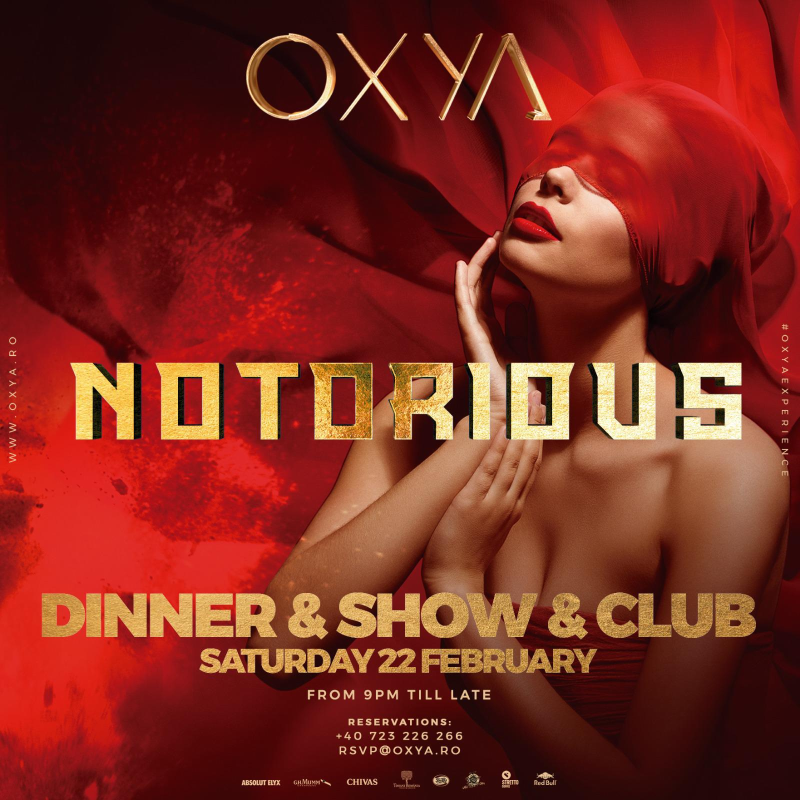 Notorious Night at OXYA