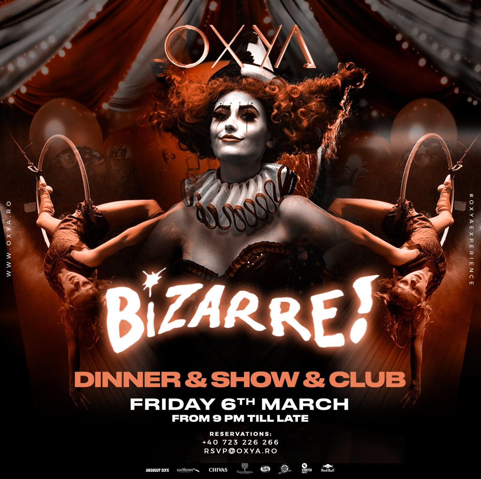 Bizarre Party at OXYA